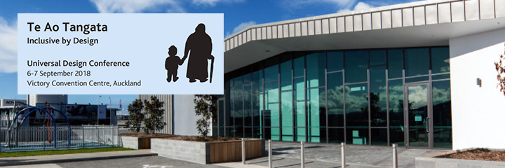 Header image of 2018 New Zealand Universal Design logo (Te Ao Tongata: Inclusive by Design) overlayed over a photograph of the event location.