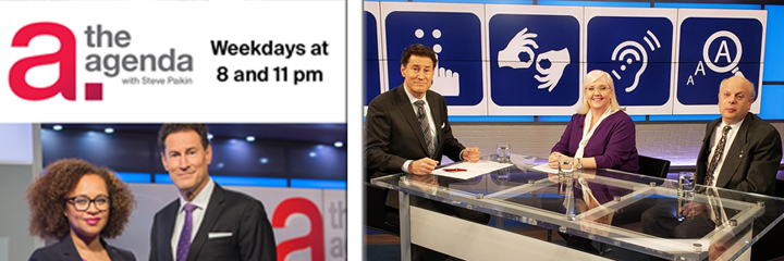 The Agenda with Steve Paikin television program logo. Weekdays at 8 and 11 pm. A photo of Nam Kiwanuka and Steven Paikin below. To the right a photo of Steve Paikin, Thea Kurdi, and David Lepofsky seated together.